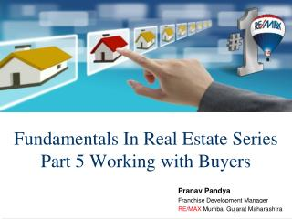Fundamentals In Real Estate Series Part 5 Working with Buyer