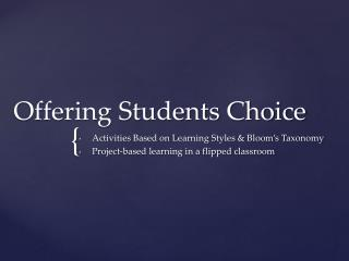 Offering Students Choice