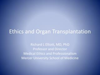 Ethics and Organ Transplantation