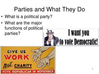 Parties and What They Do