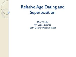 Relative Age Dating and Superposition