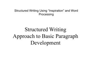 Structured Writing Approach to Basic Paragraph Development