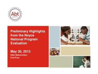 Preliminary Highlights from  the  Noyce National Program  Evaluation May  30, 2013