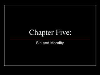 Chapter  Five: