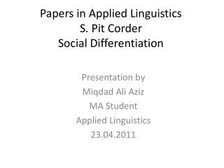 Papers in Applied Linguistics S.  Pit  Corder Social Differentiation