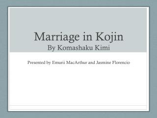 Marriage in  Kojin By  Komashaku Kimi