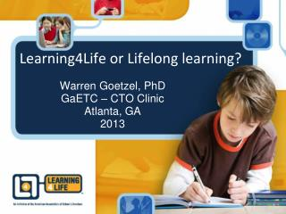 Learning4Life or Lifelong learning?