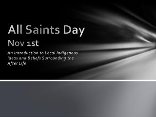 All Saints Day Nov 1st