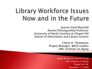 Library Workforce Issues Now and in the Future