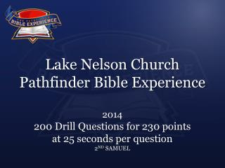 Lake Nelson Church  Pathfinder Bible Experience