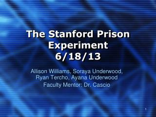 The Stanford Prison Experiment 6/18/13