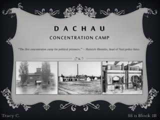 D  a  c  h  a  u  Concentration Camp