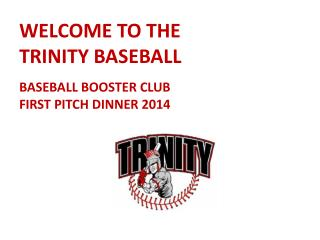 Welcome to the  Trinity Baseball