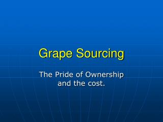 Grape Sourcing
