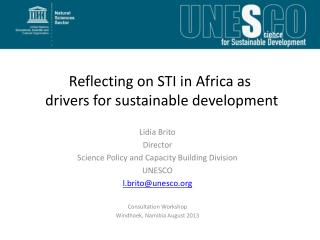 Reflecting on STI in Africa as  drivers for sustainable development