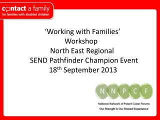 'Working with Families' 	         	                  Workshop