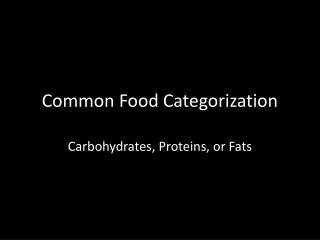 Common Food Categorization