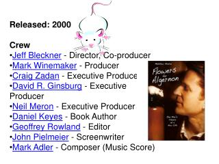 Released: 2000 Crew Jeff  Bleckner  - Director, Co-producer  Mark Winemaker  - Producer