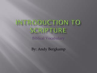 Introduction To Scripture
