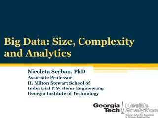 Big Data: Size, Complexity and Analytics