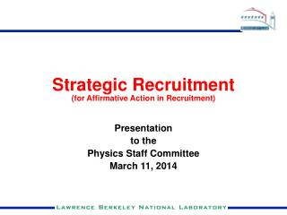 Strategic Recruitment (for Affirmative Action in Recruitment)