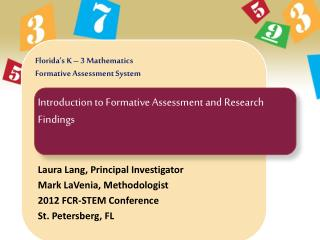 Florida's K – 3 Mathematics  Formative Assessment System