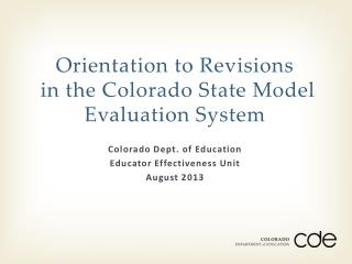 Orientation to Revisions  in the Colorado State Model Evaluation System