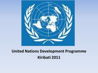 United Nations Development Programme Kiribati 2011