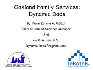 Oakland Family Services:  Dynamic Dads