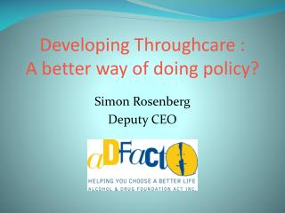 Developing Throughcare : A better way of doing policy?