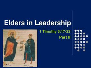 Visible Models of Christianity                     Elders in Leadership