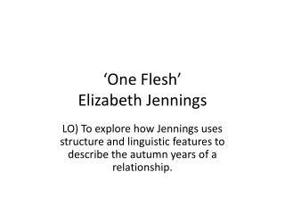 'One Flesh' Elizabeth Jennings