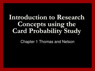 Introduction to Research Concepts using the Card Probability Study