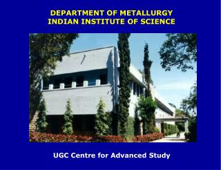 DEPARTMENT OF METALLURGY INDIAN INSTITUTE OF SCIENCE