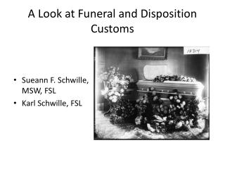 A Look at Funeral and Disposition  Customs