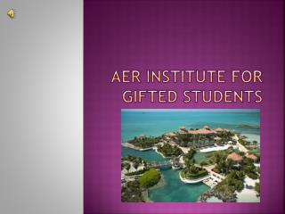 AER Institute For Gifted Students