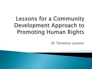 Lessons for a Community Development Approach to Promoting Human Rights