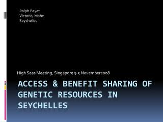 Access & Benefit Sharing of genetic resources in Seychelles