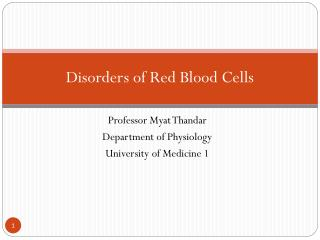 Disorders of Red Blood Cells