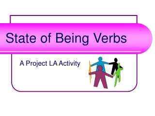 State of Being Verbs