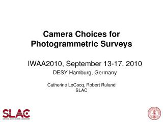 Camera Choices for Photogrammetric Surveys