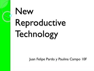 New Reproductive Technology