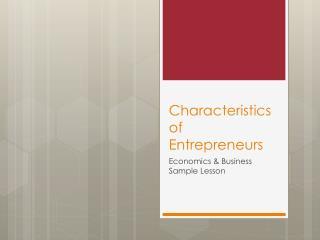 Characteristics of Entrepreneurs
