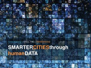 SMARTER CITIES through human DATA