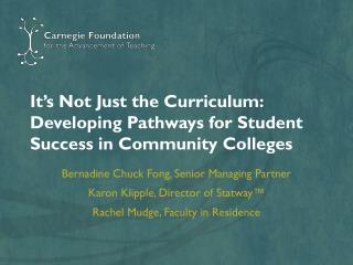 It's Not Just the Curriculum: Developing Pathways for Student Success in Community Colleges