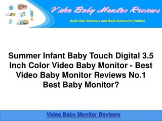 Summer Infant Baby Touch Digital 3.5 Inch Video Baby Monitor