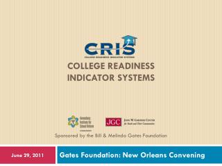 COLLEGE READINESS INDICATOR SYSTEMS