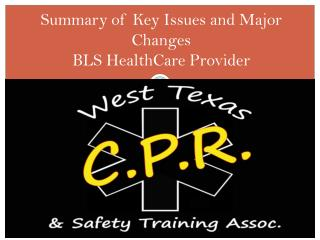 Summary of Key Issues and Major Changes  BLS HealthCare Provider