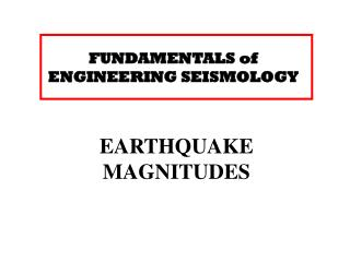 FUNDAMENTALS of ENGINEERING SEISMOLOGY