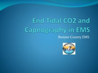 End Tidal CO2 and Capnography in EMS